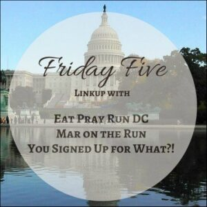 DC-Trifecta-Friday-Five-linkup-2