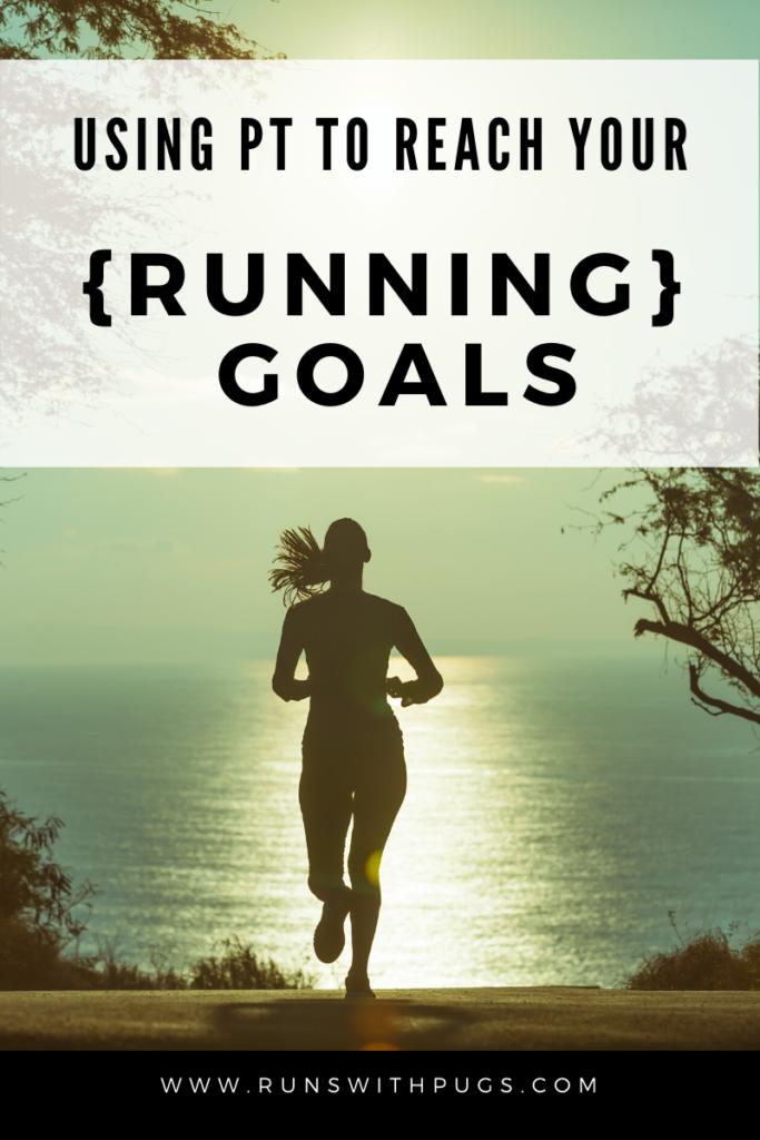 pt running goals
