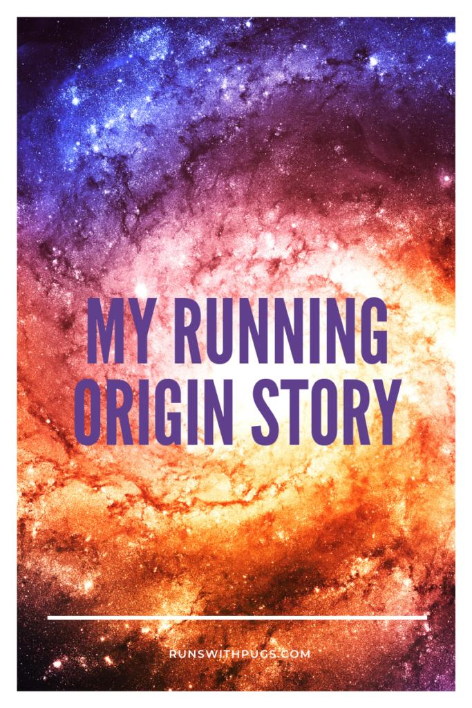 running origin story