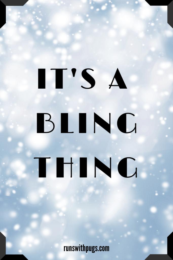 BLING THING